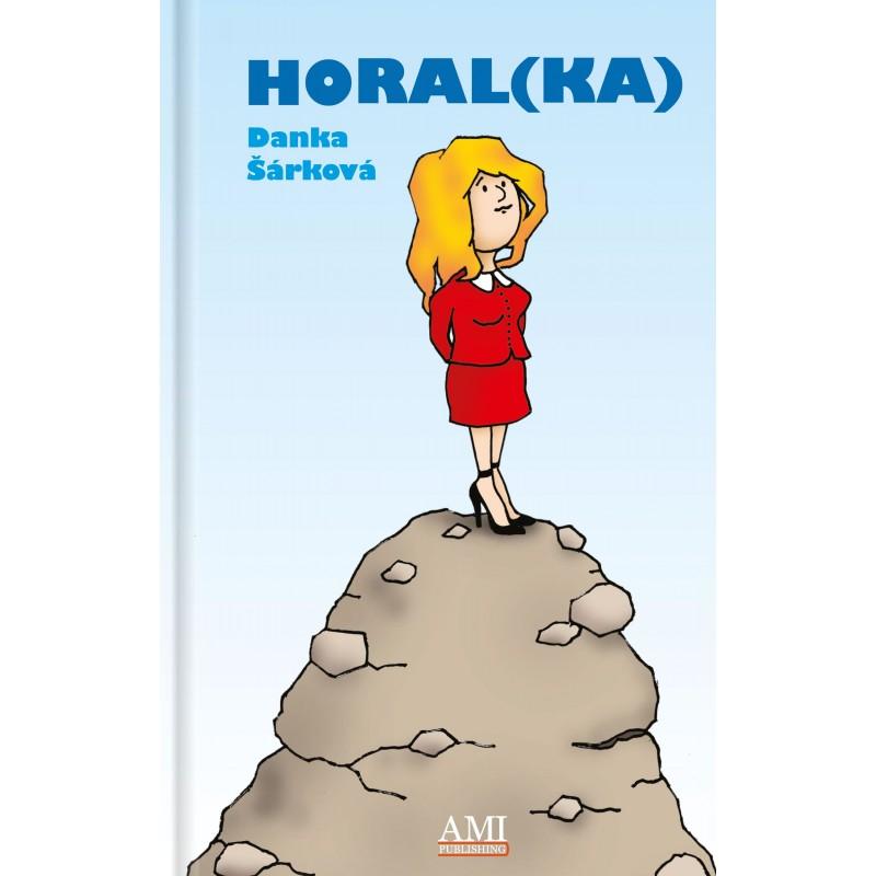 Horal(ka) - Danka Šárková