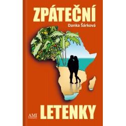 Zpáteční letenky - Danka Šárková
